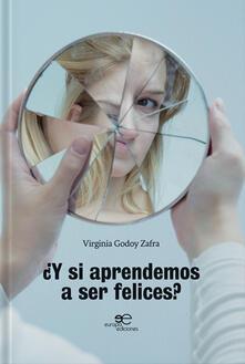 Y si aprendemos a ser felices?.pdf