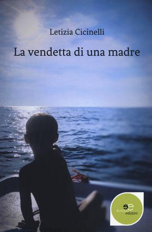 La vendetta di una madre