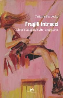 Vitalitart.it Fragili intrecci Image