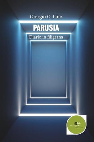 Parusia. Diario in filigrana