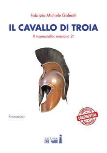 Il cavallo di Troia. Il maresciallo: missione seconda.pdf