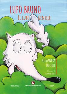 Mercatinidinataletorino.it Lupo Bruno, il lupo gentile. Ediz. illustrata Image