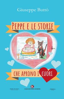 Peppe e le storie che aprono i cuori. Ediz. illustrata.pdf
