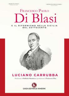 Recuperandoiltempo.it Francesco Paolo Di Blasi e il riformismo nella Sicilia del Settecento Image