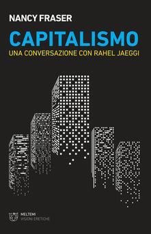 Capitalismo. Una conversazione con Rahel Jaeggi.pdf