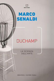 Duchamp. La scienza dell'arte - Marco Senaldi - ebook