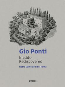 Osteriacasadimare.it Gio Ponti. Inedito rediscovered. Notre Dame de Sion, Roma. Ediz. italiana e inglese Image