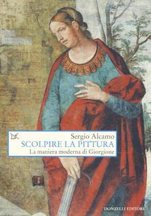 Filmarelalterita.it Scolpire la pittura. La maniera moderna di Giorgione Image