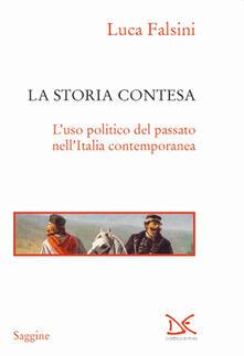 La storia contesa. Luso politico del passato nellItalia contemporanea.pdf