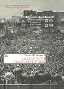 La Coldiretti e la storia d'Italia. Rappresentanza e partecipazione dal dopoguerra agli anni ottanta - Emanuele Bernardi - ebook