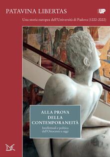 Alla prova della contemporaneità. Intellettuali e politica dall'Ottocento a oggi - Carlo Fumian - ebook