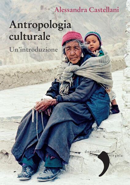 Antropologia culturale. Un'introduzione - Alessandra Castellani - ebook