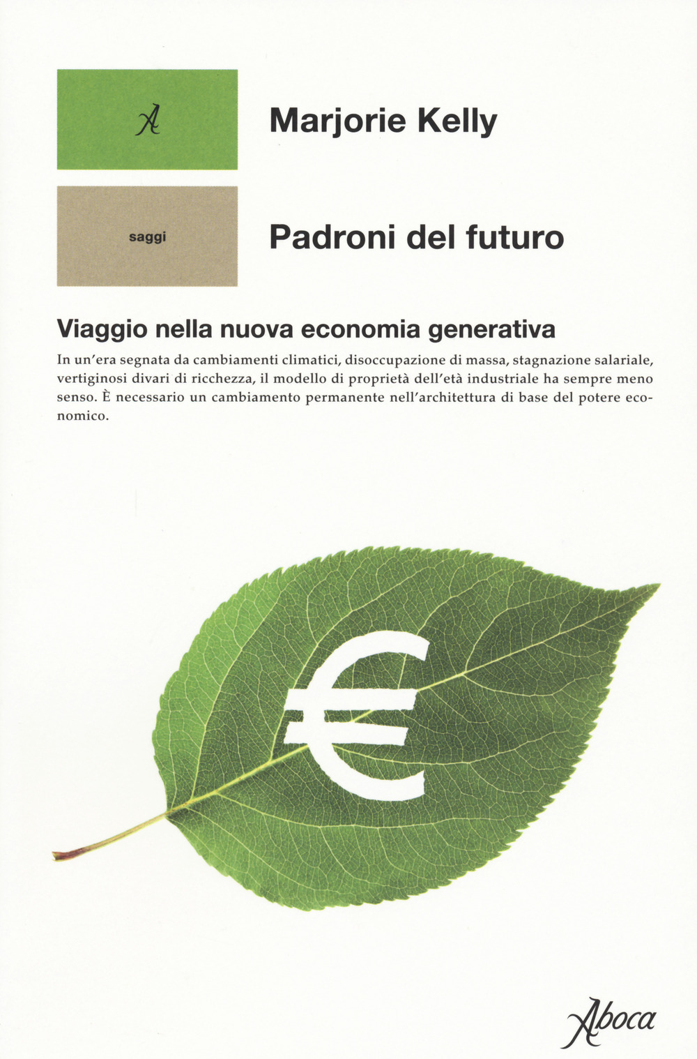Image of Padroni del futuro. Viaggio nella nuova economia generativa