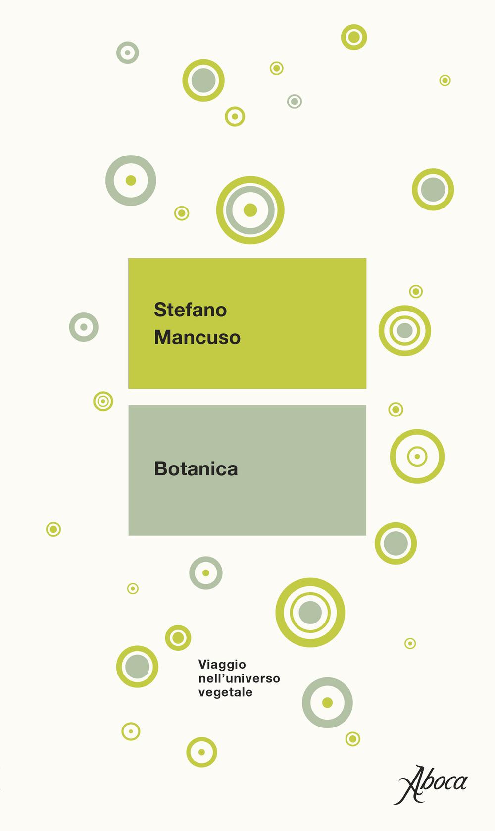 Image of Botanica. Viaggio nell'universo vegetale. Nuova ediz.