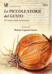 Le piccole storie del gusto. Allombra della letteratura.pdf