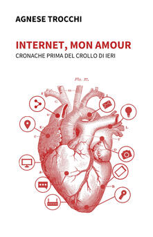 Camfeed.it Internet, mon amour. Cronache prima del crollo di ieri Image