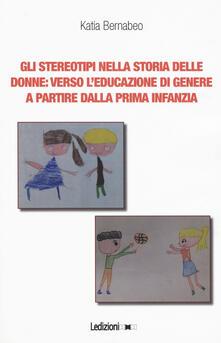 Writersfactory.it Gli stereotipi nella storia delle donne: verso l'educazione di genere a partire dalla prima infanzia Image
