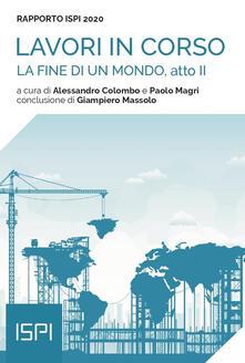 La fine di un mondo, atto II. Rapporto ISPI 2020.pdf