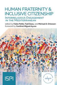 Libro Human fraternity & inclusive citizenship. Interreligious engagement in Mediterranean