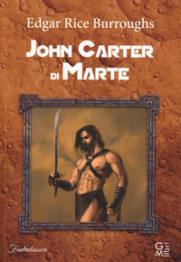 John Carter di Marte - Burroughs Edgar R. - wuz.it