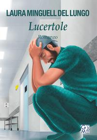 Lucertole - Minguell Del Lungo Laura - wuz.it