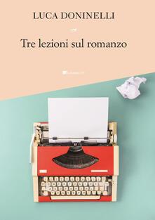 Tre lezioni sul romanzo - Luca Doninelli - copertina