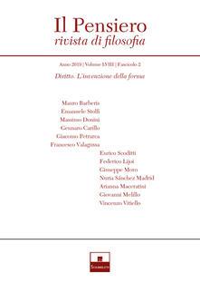 Radiospeed.it Il pensiero. Rivista di filosofia (2019). Vol. 58\2: Diritto. L'invenzione della forma. Image