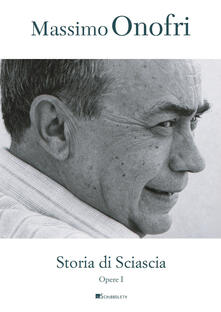 Storia di Sciascia - Massimo Onofri - copertina