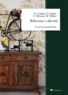 Relazione e alterità - Daniela Calabrò,Silvia Dadà,Carmelo Meazza - copertina
