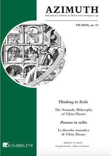 Antondemarirreguera.es Azimuth (2019). Vol. 13: Thinking in exile. The nomadic philosophy of Vilém Flusser-Pensare in esilio. La filosofia nomadica di Vilém Flusser. Image