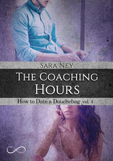 Voluntariadobaleares2014.es The coaching hours. How to date a douchebag. Vol. 4 Image