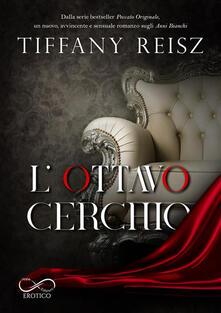 L' ottavo cerchio - Tiffany Reisz,Cristina Fontana - ebook