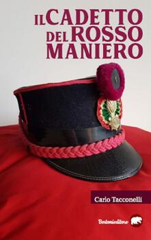 Il cadetto del rosso maniero - Carlo Tacconelli - copertina