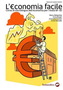 Capturtokyoedition.it L' economia facile. Corso di microlingua dell'economia per i Livelli B1 e B2 Image