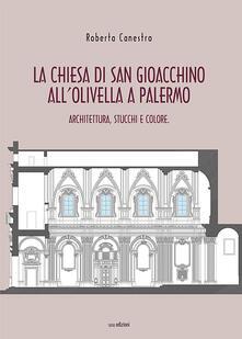 Amatigota.it La chiesa di San Gioacchino all'Olivella a Palermo. Architettura, stucchi e colore Image