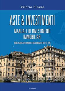 Ipabsantonioabatetrino.it Aste & investimenti. Manuale di investimenti immobiliari Image