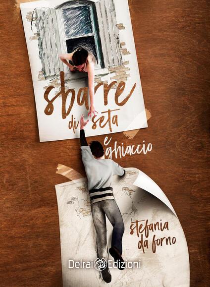 Sbarre di seta e ghiaccio - Stefania Da Forno - copertina