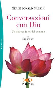 Voluntariadobaleares2014.es Conversazioni con Dio. Un dialogo fuori del comune. Vol. 3 Image