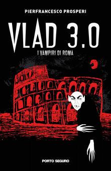 Librisulladiversita.it Vlad 3.0. I vampiri di Roma Image