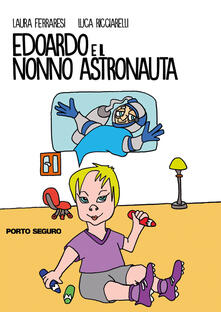 Voluntariadobaleares2014.es Edoardo e il nonno astronauta Image