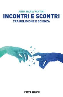 Recuperandoiltempo.it Incontri e scontri tra religione e scienza Image