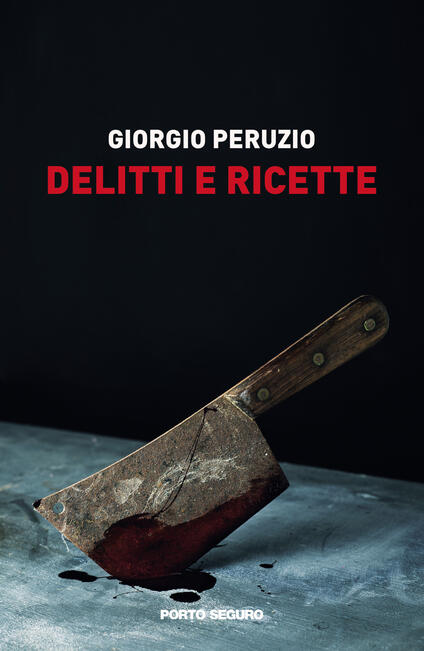 Delitti e ricette - Giorgio Peruzio - copertina