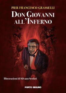 Don Giovanni all'Inferno - Pier Francesco Grasselli - copertina