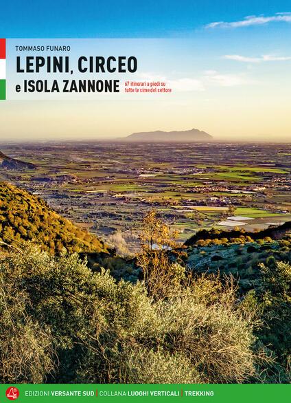 Lepini, Circeo e Isola Zannone. 67 itinerari a piedi su tutte le cime del settore - Tommaso Funaro - copertina