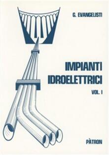 Capturtokyoedition.it Impianti idroelettrici. Vol. 1: Opere di derivazione. Image