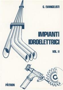 Winniearcher.com Impianti idroelettrici. Vol. 2: Centrali idroelettriche. Image
