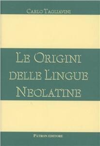 Le origini delle lingue neolatine