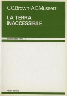 La terra inaccessibile