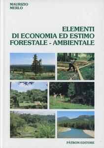 Elementi di economia ed estimo forestale-ambientale