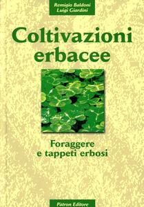Coltivazioni erbacee. Vol. 3: Foraggere e tappeti erbosi.